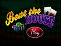 Beat the House