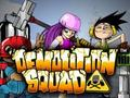 Demolition Squad 2